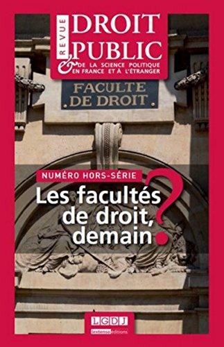 Les facultés de droit, demain ? (Numéro hors-série (RDP)): LES FACULTES DE DROIT, DEMAIN ?