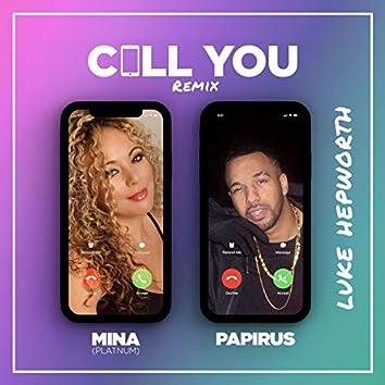 Call You (Remix)