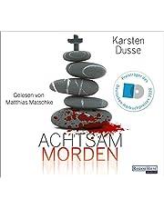 Achtsam morden: Ein entschleunigter Kriminalroman (Achtsam morden-Reihe, Band 1)