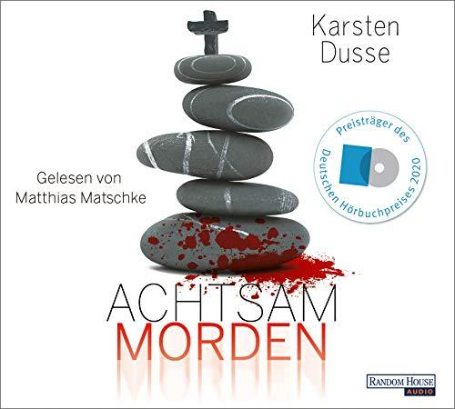 Buchseite und Rezensionen zu 'Achtsam morden: Ein entschleunigter Kriminalroman (Achtsam morden-Reihe, Band 1)' von Karsten Dusse