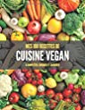 MES 100 RECETTES de CUISINE VEGAN A compléter, cuisiner et savourer: Livre de recettes à écrire soi-même I Carnet Végétarien & recette végétarienne I Végé I Veggie & Végétalien par Pas pour moi EDITION
