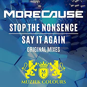 Stop The Nonsence / Say It Again