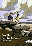 Les Hauts de Hurle-Vent (version abrégée) (Folio Junior Textes classiques t. 1793) - Format Kindle - 9782075079556 - 5,99 €