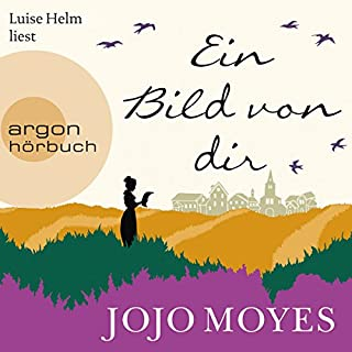 Ein Bild von dir                   By:                                                                                                                                 Jojo Moyes                               Narrated by:                                                                                                                                 Luise Helm                      Length: 13 hrs and 58 mins     Not rated yet     Overall 0.0