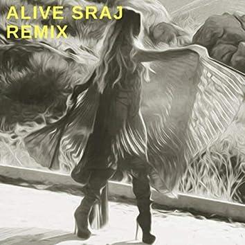 Alive (Sraj Remix) [feat. Sraj]
