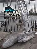 Reelin' In The Keys - Ultra Grand Slam