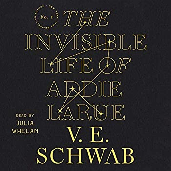 The Invisible Life of Addie LaRue Audible Logo Audible Audiobook – Unabridged V. E. Schwab (Author), Julia Whelan (Narrator), Macmillan Audio (Publisher)