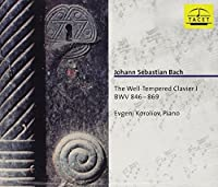 Johann Sebastian Bach: The Well-Tempered Clavier, Vol. 1: BWV 846-869 (2000-02-21)
