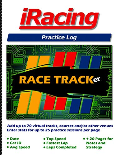 iRacing Practice Log: Hone your racing skills at up to 70 different tracks or courses with 25 practice sets per page! Enter: Date, Car ID, Avg Speed, Top Speed, Fastest Lap, Laps Completed and comments. 20 additional pages for notes and strategies!