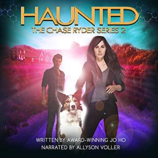 Haunted      The Chase Ryder Series, Book 2              By:                                                                                                                                 Jo Ho                               Narrated by:                                                                                                                                 Allyson Voller                      Length: 9 hrs and 5 mins     6 ratings     Overall 5.0