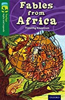 Oxford Reading Tree Treetops Myths and Legends: Level 12: Fables from Africa (Treetops. Myths and Legends)