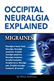 Occipital Neuralgia Explained: Migraines, Occipital Headaches,...