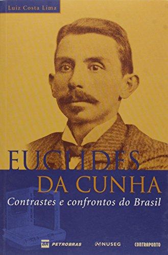 Euclides da Cunha. Contrastes e Confrontos do Brasil