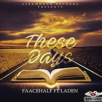These Days (feat. Laden)