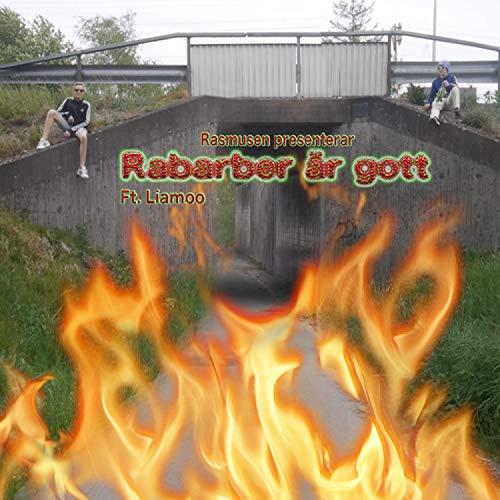 Rabarber är gott (feat. Liamoo)