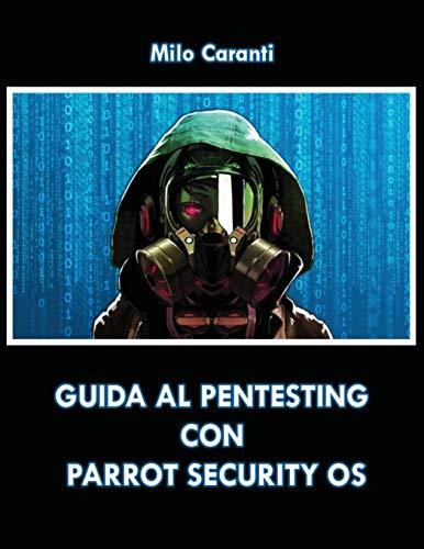 Guida al Pentesting con Parrot Security OS