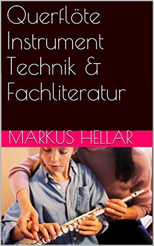Querflöte Instrument Technik & Fachliteratur (German Edition)
