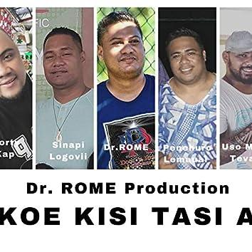 Koe Kisi tasi a (feat. Tapu Aumua Soli, Uso Mikey Tevaga, Penehuro Lemauai)