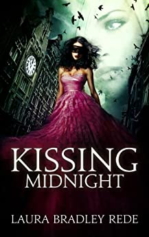 Kissing Midnight by [Laura Bradley Rede]