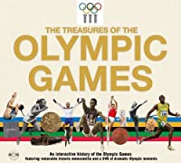 The Treasures of the Olympic Games: An Interactive History of the Olympic Games by Unknown(2012-04-03)