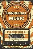 Dancehall Music Planner: Retro Vintage Dancehall Music Cassette Calendar 2020 - 6 x 9 inch 120 pages gift