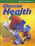 Glencoe Health, Teacher Wraparound Edition