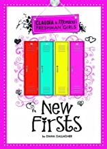 New Firsts (Claudia and Monica: Freshman Girls) by Diana G Gallagher (2012-08-01)