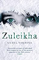 Zuleikha (Fiction in Translation)