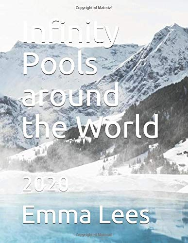 Infinity Pools around the World: 2020