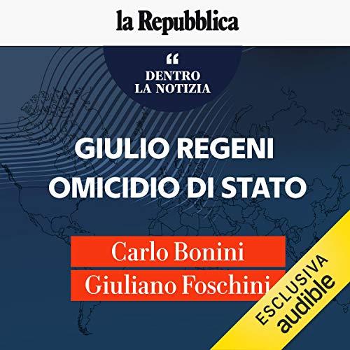 Giulio Regeni, omicidio di Stato copertina