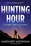 Hunting Hour (A Timber Creek K-9 Mystery)
