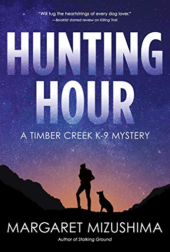 Hunting Hour (A Timber Creek K-9 Mystery Book 3)