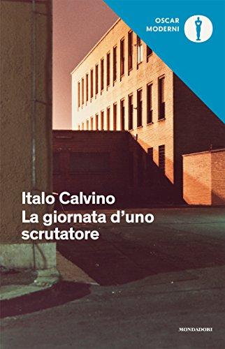 La giornata d'uno scrutatore (Oscar opere di Italo Calvino Vol. 13)