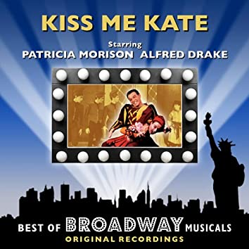 Kiss Me Kate - The Best Of Broadway Musicals