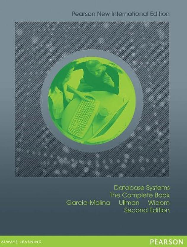 キャストシロクマ流星Database Systems: Pearson New International Edition: The Complete Book (English Edition)