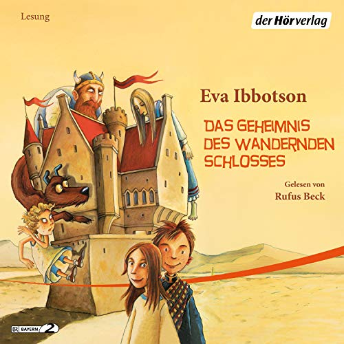 Das Geheimnis des wandernden Schlosses                   De :                                                                                                                                 Eva Ibbotson                               Lu par :                                                                                                                                 Rufus Beck                      Durée : 3 h et 40 min     Pas de notations     Global 0,0