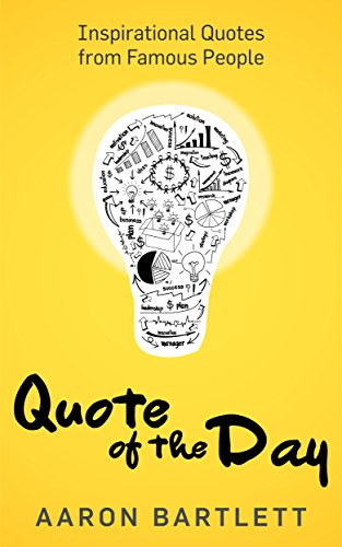 Quote of the Day: Inspirational Quotes from Famous People (English Edition)