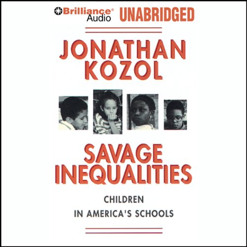 a literary analysis of the savage inequalities by jonathan kozol Essay in savage inequalities, jonathan kozol documents the devastating inequalities in american schools, focusing on public educations savage inequalities between affluent districts and poor districts.