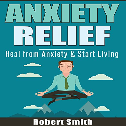 Anxiety Relief audiobook cover art
