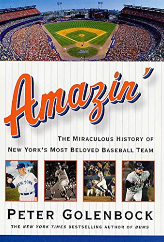Amazin': The Miraculous History of New York's Most Beloved Baseball Team (English Edition)