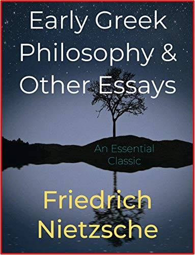 Early Greek Philosophy & Other Essays (English Edition)
