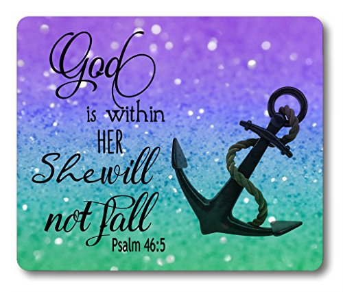Anchor Gaming Mouse Pad Custom,Rectangle Non-Slip Rubber Mouse Pad God is Within Her She Will Not Fall Psalm 46:5 Quotes