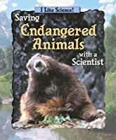 Saving Endangered Animals With a Scientist (I Like Science)