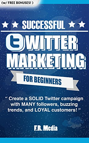 TWITTER: MARKETING STRATEGY: PROVEN Strategies & Process for Building a Business through Twitter! Generate MANY followers, buzzing trends, and LOYAL customers! ... Twitter Revoluti