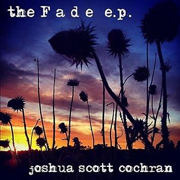 The Fade E.P.