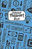 Internet Passwort Buch: Handliches offline Notizbuch mit ABC... Register zum Organisieren und Managen all deiner Zugansdaten im schönen Softcover mit 120 Seiten in ca. DIN A5 (6'x9'in)