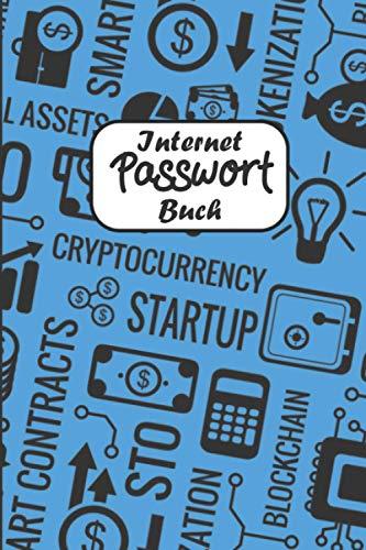 """Internet Passwort Buch: Handliches offline Notizbuch mit ABC... Register zum Organisieren und Managen all deiner Zugansdaten im schönen Softcover mit 120 Seiten in ca. DIN A5 (6\""""x9\""""in)"""