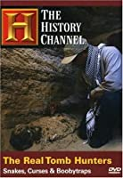 Real Tomb Hunters: Snakes Curses & Booby Traps [DVD]