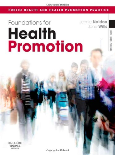 Foundations for Health Promotion: Public Health and Health Promotion Practice