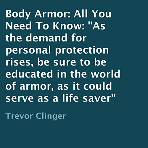 Body Armor: All You Need to Know cover art